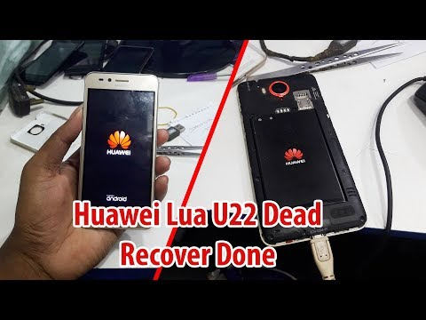 Huawei Lua U22 Dead After Flash Dead Boot Repair File Free Download