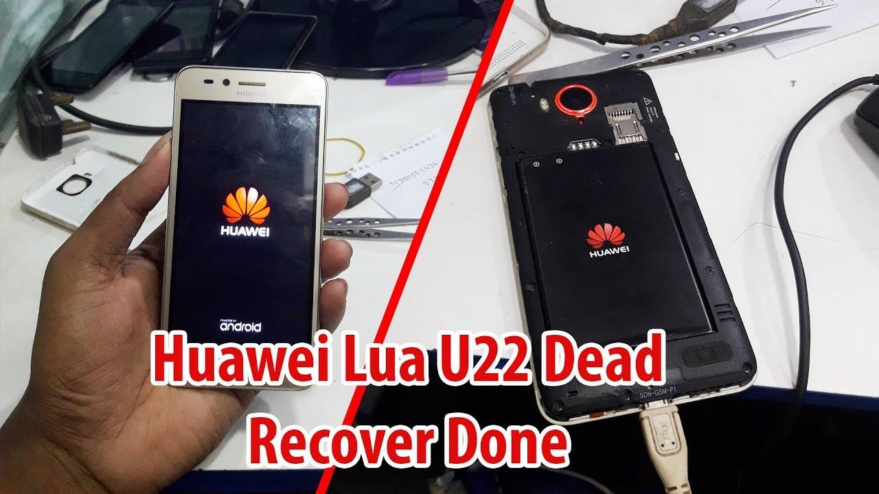 Huawei Lua U22 Dead Recover Done