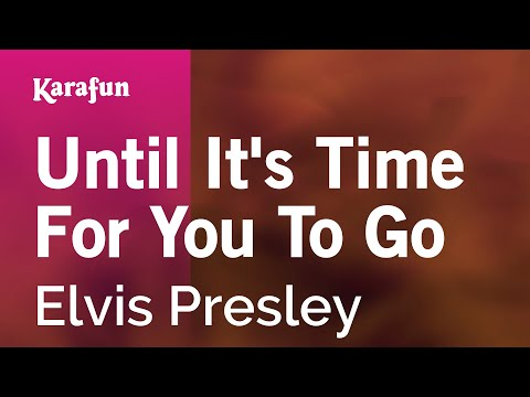 Karaoke Until It's Time For You To Go - Elvis Presley *