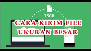 Download Mp3 KIRIM FILE DENGAN UKURAN LEBIH 100 MB