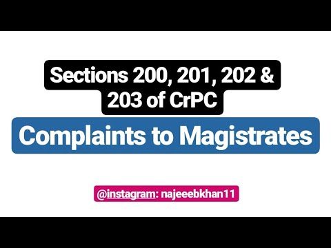 Sections 200, 201, 202 & 203 of CrPC: Complaints to Magistrates