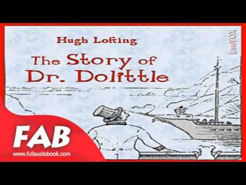 The Story of Doctor Dolittle Full Audiobook by Hugh LOFTING by Children's Fiction