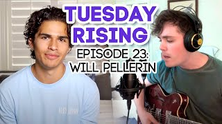 BLINDING LIGHTS by THE WEEKND | Tuesday Rising | Episode 23: Will Pellerin