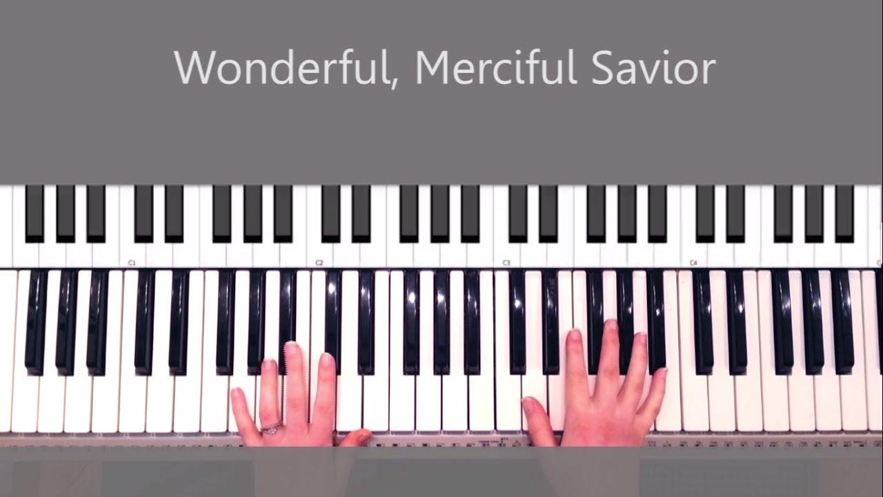 Wonderful Merciful Savior By Selah Piano Tutorial And Chords Youtube