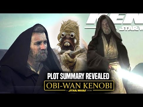 Obi Wan Kenobi Movie Plot Summary Revealed! & Exciting Details! (Star Wars News)