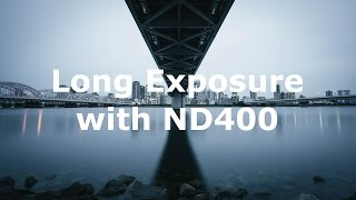 Long Exposure with ND400 Kenko ND400 NDフィルターを使って長時間露光撮影