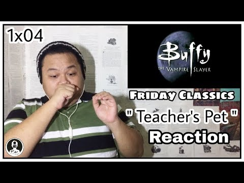 "Buffy The Vampire Slayer 1x04 "" Teacher's Pet "" Reaction | FRIDAY CLASSICS"
