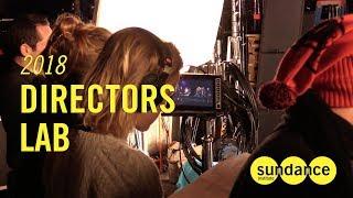 2018 Directors Lab Weekly Recap: Week One
