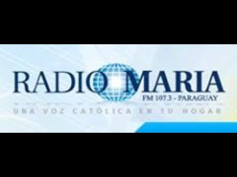 RADIO MARIA.   FM 107 3 -  ASUNCION   (PARAGUAY)