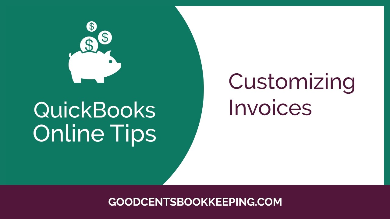 how to customize invoices in quickbooks online 2017 free quickbooks training tutorial