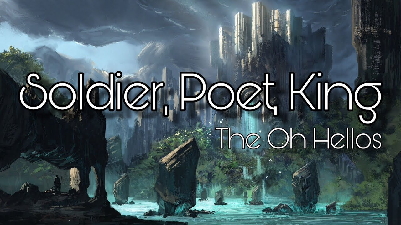 Download Soldier, Poet, King - The Oh Hellos (ON SCREEN LYRICS)