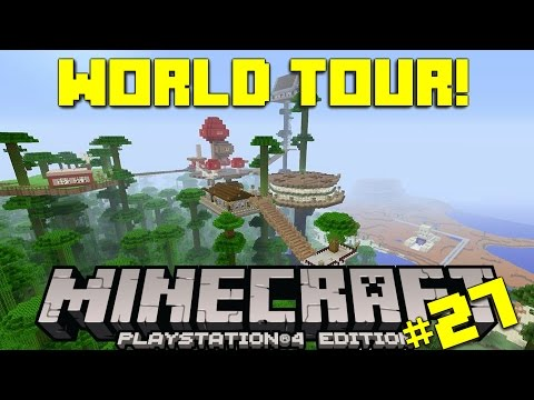 Minecraft PS4 Survival #27 | World Tour!