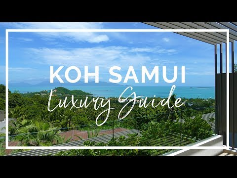 First Time to Koh Samui? Guide to Luxury, Honeymoon, Solo Travels