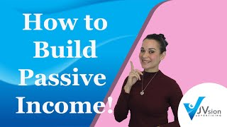 How to build Passive Income? -- Why Passive Income is so Important?