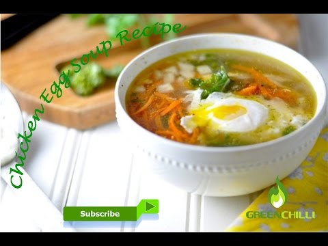 How To Make Chicken Egg Soup Recipes In Urdu 2017 Chicken Egg Soup