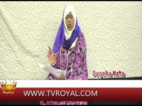 Royal tv Barnamijka Daryelka Nafta by Madina 21-02-14