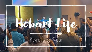 Hobart Life - Praying for Our Nation