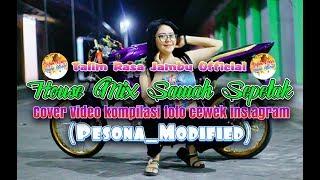 House Mix Sawah Sepetak - Video Cover Kompilasi Foto cewek instagram (Pesona_Modified)