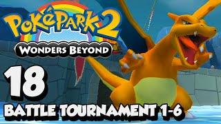 PokéPark 2: Wonders Beyond [1080p] - Part 18 | Battle Tournament Stages 1-6
