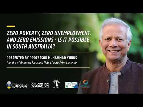 Muhammad Yunus — Zero poverty, zero unemployment, and zero carbon emissions: is it possible?