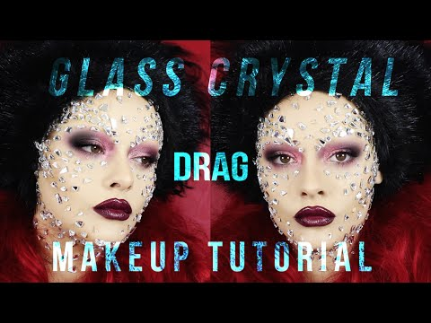 GLASS CRYSTAL - DRAG - MAKEUP TUTORIAL!