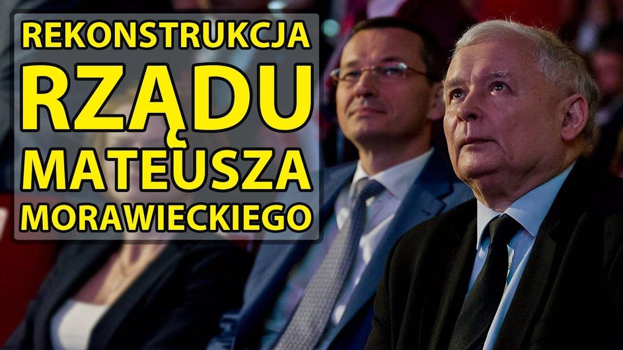Rekonstrukcja rządu Morawieckiego – O co chodzi?