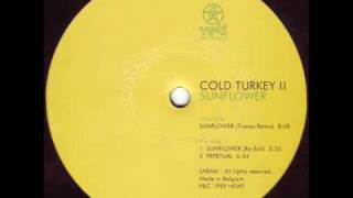 Cold Turkey - Sunflower (Transa Remix)