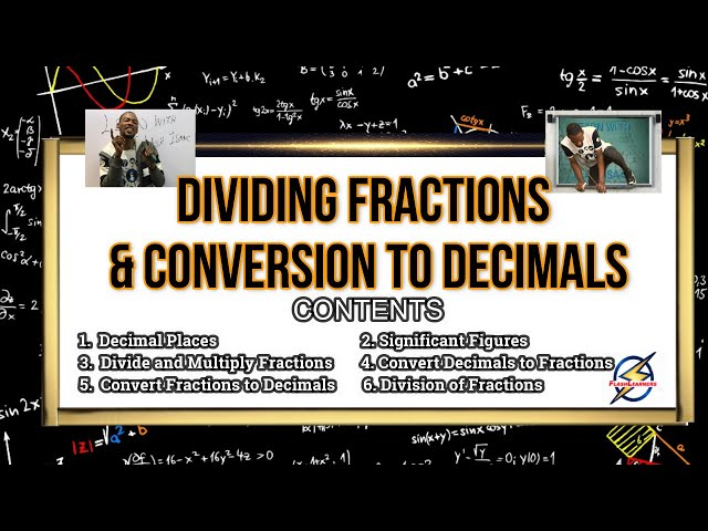 Dividing Fractions & Conversion To Decimals (Simplified)