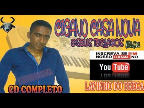 Cigano Casa Nova & Seus Teclados Vol.11 Completo