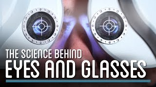 How do Eyes and Glasses Work? | How to Make Everything: Eyeglasses