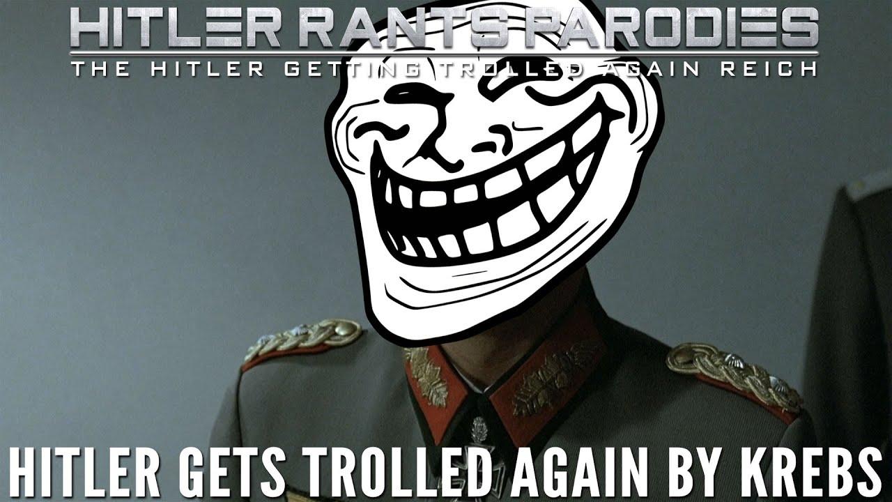 Hitler gets trolled again by Krebs