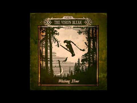 The Vision Bleak - A Witch Is Born