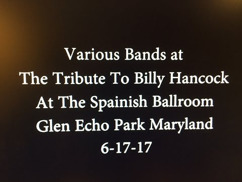 Billy Hancock Tribute @ Glen Echo Park MD 6-17-17