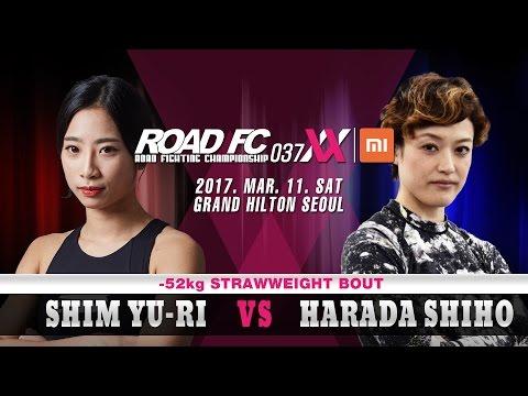 XIAOMI ROAD FC 037 XX Shim Yu-Ri(심유리) VS Harada Shiho(하라다 시호)
