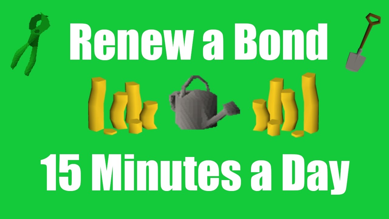 [OSRS] How to Renew a Bond Playing only 15 Minutes a Day - Oldschool  Runescape Money Making Method by FlippingOldschool