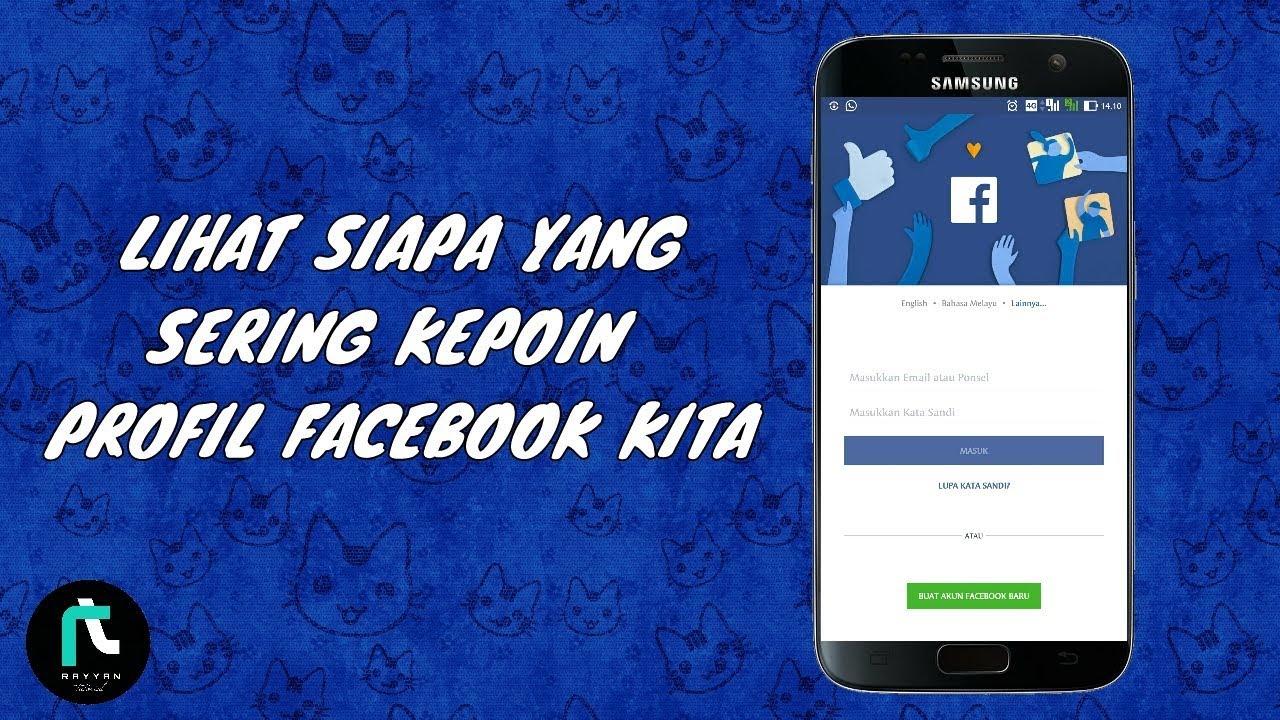 Cara Mengetahui Siapa Yang Sering Kepoin Facebook Kamu Who Viewed My Facebook Profile Youtube