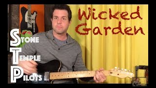 Guitar Lesson: How To Play Wicked Garden By Stone Temple Pilots