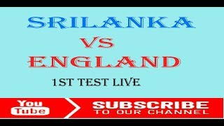 Sri Lanka vs England, 1st Test - Live Cricket Score, Commentary