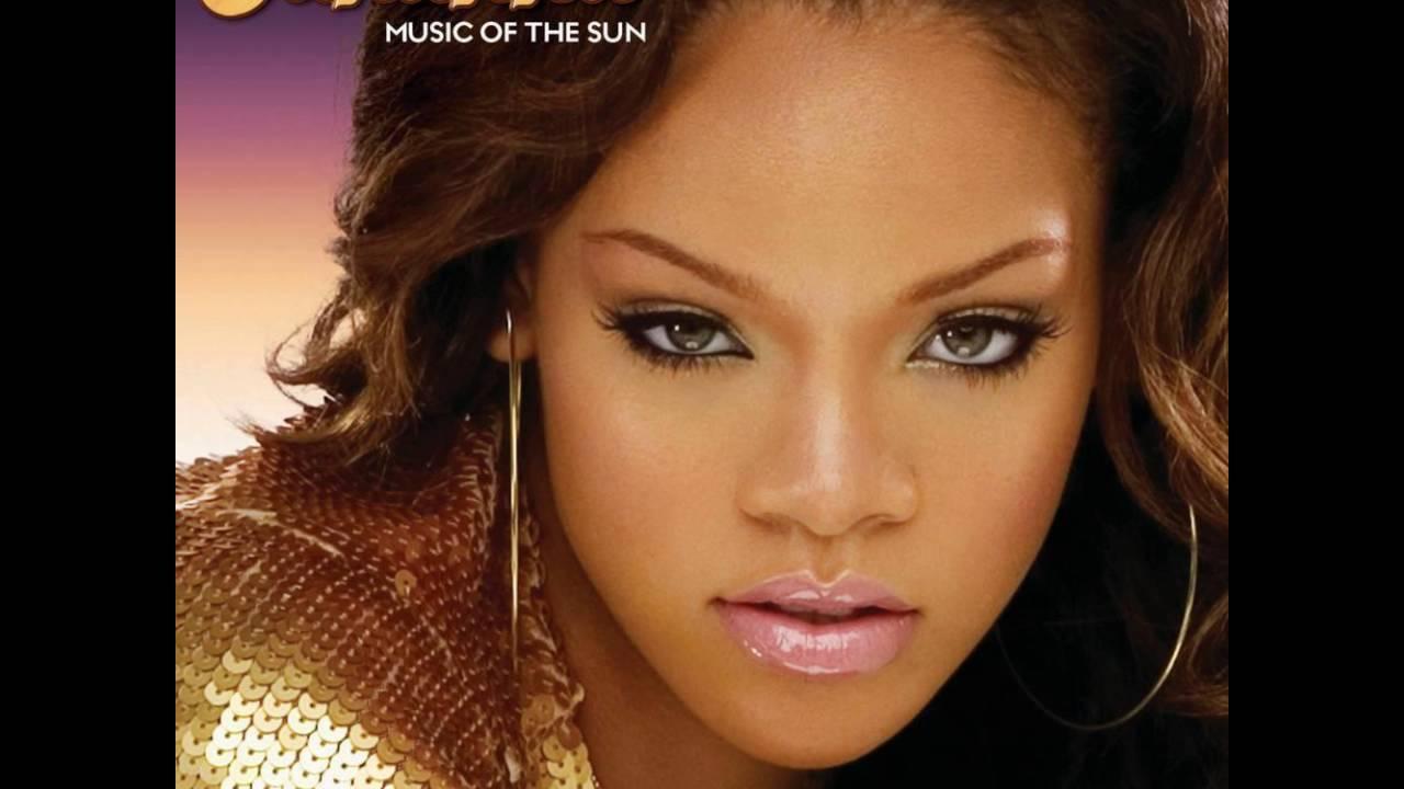 Rihanna - Music Of The Sun - YouTube Rihanna Songs