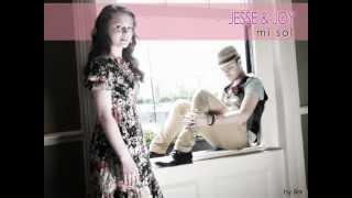 Jesse & Joy - Mi sol (con letra)
