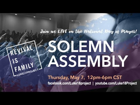 Revival Is Family SOLEMN ASSEMBLY [National Day Of Prayer]