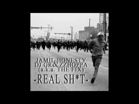 Jamil Honesty & Dj Grazzhoppa a.k.a  The fix   Real Shit The Concerto Mix