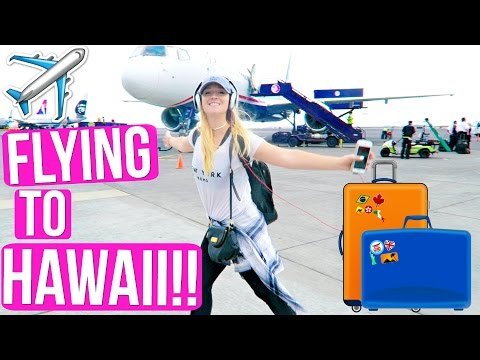 FLYING TO HAWAII!!!