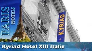 Kyriad Hotel XIII Italie Gobelins - Paris Hotels, France