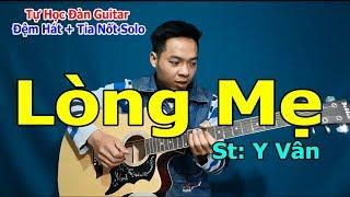 Tự Học Đàn Guitar: Tỉa Nốt Solo Giai Điệu Bài Hát LÒNG MẸ Giọng Am