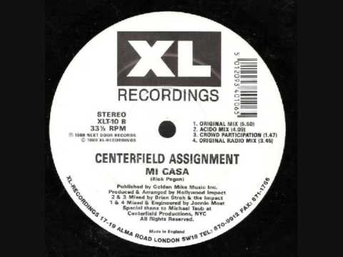 CENTERFIELD ASSIGNMENT MI CASA (ORIGINAL MIX)