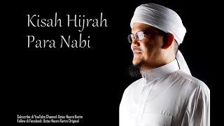 Ustaz Nazmi Karim Kisah Hijrah Nabi Adam Musa as