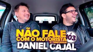Baixar DANIEL CAJAL #103 NÃO FALE COM O MOTORISTA