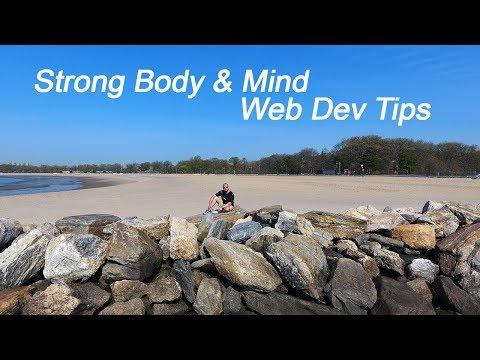 Developing Your Body & Mind - Freelancing as a Web Developer & Designer