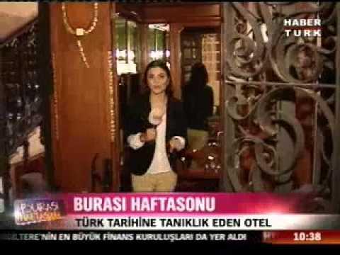 Pera Palace Hotel Habertürk Burası Haftasonu 8.10.2011 2.bölüm.mp4